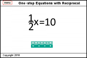 Lesson 5 - One-step Equations With Reciprocal